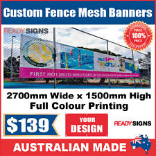 Custom Outdoor Fence Mesh Banner Sign Wrap - 2700mmW x 1500mmH - Australian Made