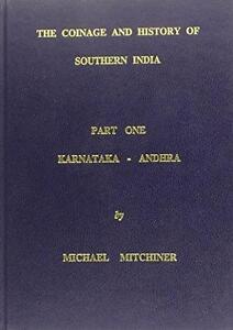 The Coinage and History of Southern India: Karnataka-Andhra Pradesh Part 1