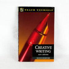 Enseñar Yourself Creativos La escritura por Dianne Doubtfire
