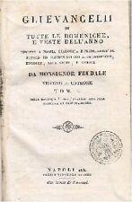 GLI EVANGELII TUTTE DOMENICHE E FESTE DELL ANNO TOMO I 1830 Monsignor Feudale
