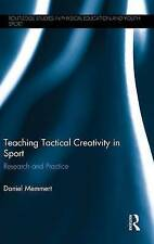 USED (LN) Teaching Tactical Creativity in Sport: Research and Practice (Routledg