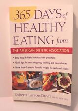 365 Days of Healthy Eating from The American Dietetic Association - 2003 Book