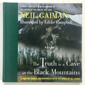 The Truth Is A Cave In The Black Mountains by Neil Gaiman **Signed U.K 1st/1st**