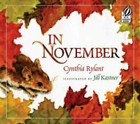 In November, Paperback by Rylant, Cynthia; Kastner, Jill (ILT), Brand New, Fr...