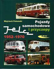Book - Jelcz Trucks Buses 1952 1970 Polish - Pojazdy Samochodowe - Skoda Karosa