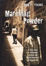 MARCHING POWDER | Rusty Young|True Story of Friendship,Cocaine & Strangest Jail