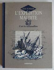 EO BOB DE MOOR TIRAGE DE TÊTE N° SIGNÉ CORI LE MOUSSAILLON L'EXPÉDITION MAUDITE