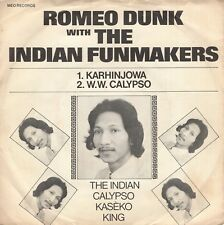 7inch ROMEO DUNK WITH THE INDIAN FUNMAKERS	karhinjowa	HOLLAND EX 1977	 (S0777)