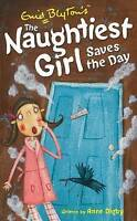 """""""NEW"""" The Naughtiest Girl: Naughtiest Girl Saves The Day: Book 7, Digby, Anne, B"""