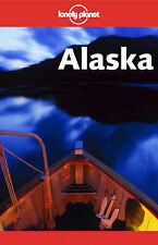 Alaska (Lonely Planet Travel Guides), Root, Don, DuFresne, Jim
