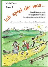 Blockflöte Noten Schule : ICH SPIEL DIR WAS Blockflötenschule 1 ZANKER Anfänger