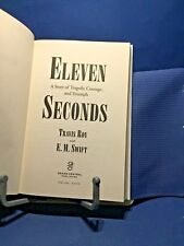 Eleven Seconds by Travis Roy with E.M. Swift 1998 Hardcover Illustrated