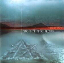 """Project Pitchfork  CD """"Trialog"""" Electro/Indie/Alternative von 2002 !!!!!!!!"""