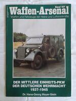 Zeitschrift Waffen-Arsenal Band 157, der mittlere Einheits-PKW 1937-1945