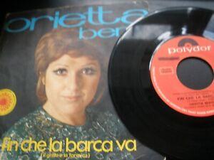 """Orietta Berti Fin Che Barca Va b/w L'Ultiom di Dicembre 7"""" 1970 Polydor 2060 005"""