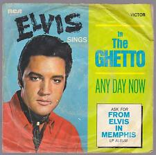 ELVIS PRESLEY DISCO 45 GIRI IN THE GHETTO B/W ANY DAY NOW - RCA VICTOR 47-9741