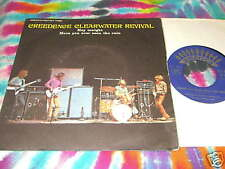 """CREEDENCE CLEARWATER.. HEY TONIGHT - FRANCE- 7""""--- K@@L"""
