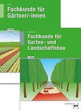 Paketangebot Fachkunde für Gärtner + Fachkunde für Garten- und Landschaftsbau (Taschenbuch)