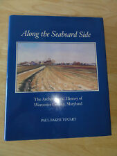 1994 - Along the Seaboard Side: The Architectural History, *** SIGNED ****
