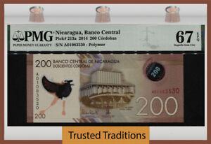 TT PK 213a 2014 NICARAGUA BANCO CENTRAL 200 CORDOBAS PMG 67 EPQ SUPERB GEM UNC!