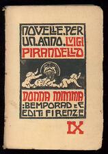 PIRANDELLO LUIGI NOVELLE PER UN ANNO DONNA MIMMA BEMPORAD 1925 I° EDIZ. VOL. IX