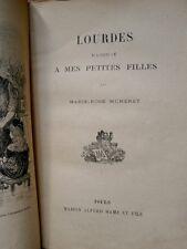 Lourdes racontée à mes petites filles Marie Rose Muneret