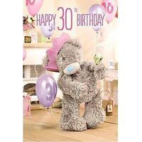 Happy 30th Birthday  - Medium 3D -  Tatty Teddy Me to You - Birthday Card