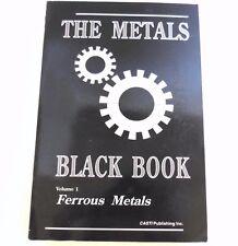 CASTI The Metals Black Book Ferrous Metals Volume 1 Carbon Content Metals CS SS