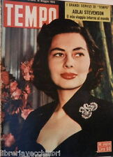 TEMPO 16 maggio 1953 Regina Soraya Adlai Stevenson Ruspoli Malenkov Mormile di e