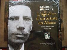 spindler l'age d'or d'un artiste en alsace comme neuf 9782355780349