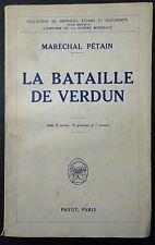 Maréchal PETAIN: La bataille de Verdun /  Guerre 14-18 / 1929