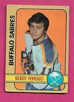 1972-73 OPC  # 136 SABRES GILBERT PERREAULT VG  CARD (INV# C1778)