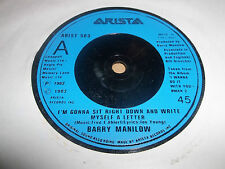 "BARRY MANILOW "" I'M GONNA SIT RIGHT DOWN ...."" 7"" SINGLE EXCELLENT 1982"