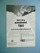 1965 DIAMOND CRYSTAL HIGH MELTING POWER SALT- GET DRY PAVEMENT FAST SALES ART AD
