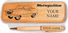 Nash Metropolitan Early Coupe Maple wood Pen & Case Engraved