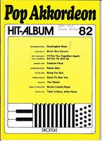 Pop Akkordeon HIt-Album 82 * Akkordeon Noten