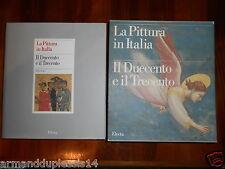 LA PITTURA IN ITALIA.  IL DUECENTO E IL TRECENTO.  OPERA IN 2 VOL. Electa 1986.