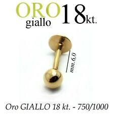 Piercing body TRAGO 6mm CORPO LABRET LABBRO in ORO GIALLO 18kt. yellow GOLD