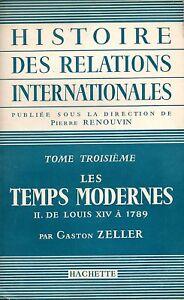 RENOUVIN / HISTOIRES DES RELATIONS INTERNATIONALES T3 LES TEMPS MODERNES
