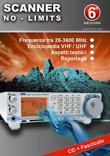 RADIO ASCOLTO FREQUENZE AGGIORNATE 26 Mhz 3600 Mhz NUOVO CD E FASCICOLO SCANNER