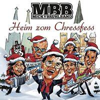 MICKY BRÜHL BAND - HEIM ZOM CHRESSFESS  CD NEU