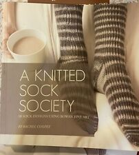 A Knitted Sock Society by Rachel Coopey - 10 sock designs using Rowan Fine Art