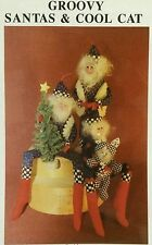 "NEW 1992 Primitive SEWING PATTERN Groovy Santa & Cool Cat Doll 15"" & 24"" CRAFT"