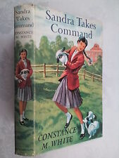 CONSTANCE M WHITE.SANDRA TAKES COMMAND.H/B D/J 1960,GIRLS NOVELS SERIES