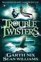 Nix, Garth, Williams, Sean, Troubletwisters, Book 1, Very Good Book