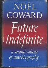 NOEL COWARD / FUTURE INDEFINITE / SECOND VOLUME AUTOBIOGRAPHY hc/dj 1954 1ST
