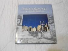 Belo Horizonte A Cidade Revelada Hardcover Portuguese/English