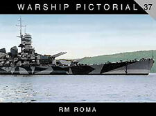 WARSHIP PICTORIAL #37 RM ROMA