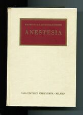 Wylie Churchill Davidson ANESTESIA CLINICA # Casa Editrice Ambrosiana 1969 Libro