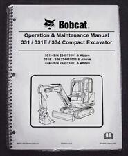 Bobcat X 331e 334 Excavator Operation Amp Maintenance Manual Owners 2 6902612